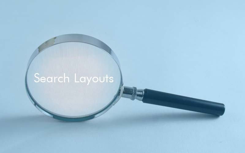 Search Layouts, Often Forgotten and Misunderstood