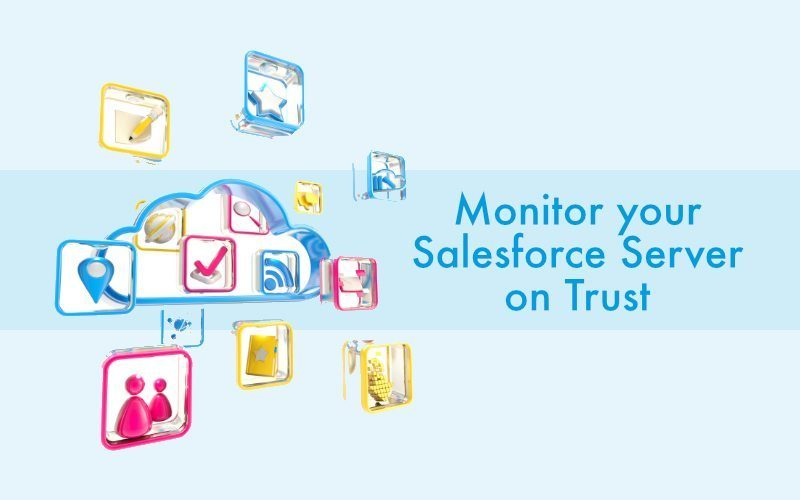 Automate the Monitoring of Salesforce Trust